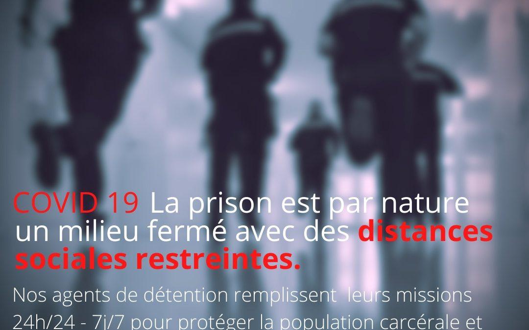 Les agents de détention solidaires dans la lutte contre la pandémie